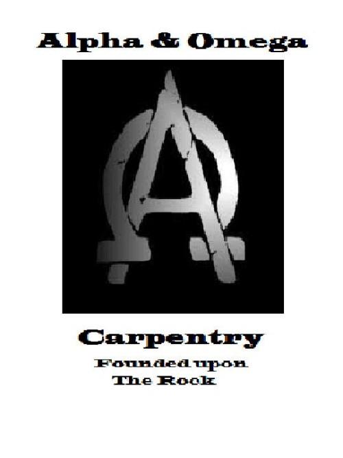 Alpha Amp Omega Carpentry And Framing Networx